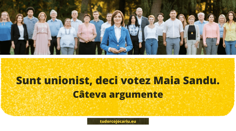 Sunt unionist, deci votez Maia Sandu. Cateva argumente